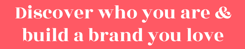 discover who you are and build a brand you love - brielle friedman personal branding