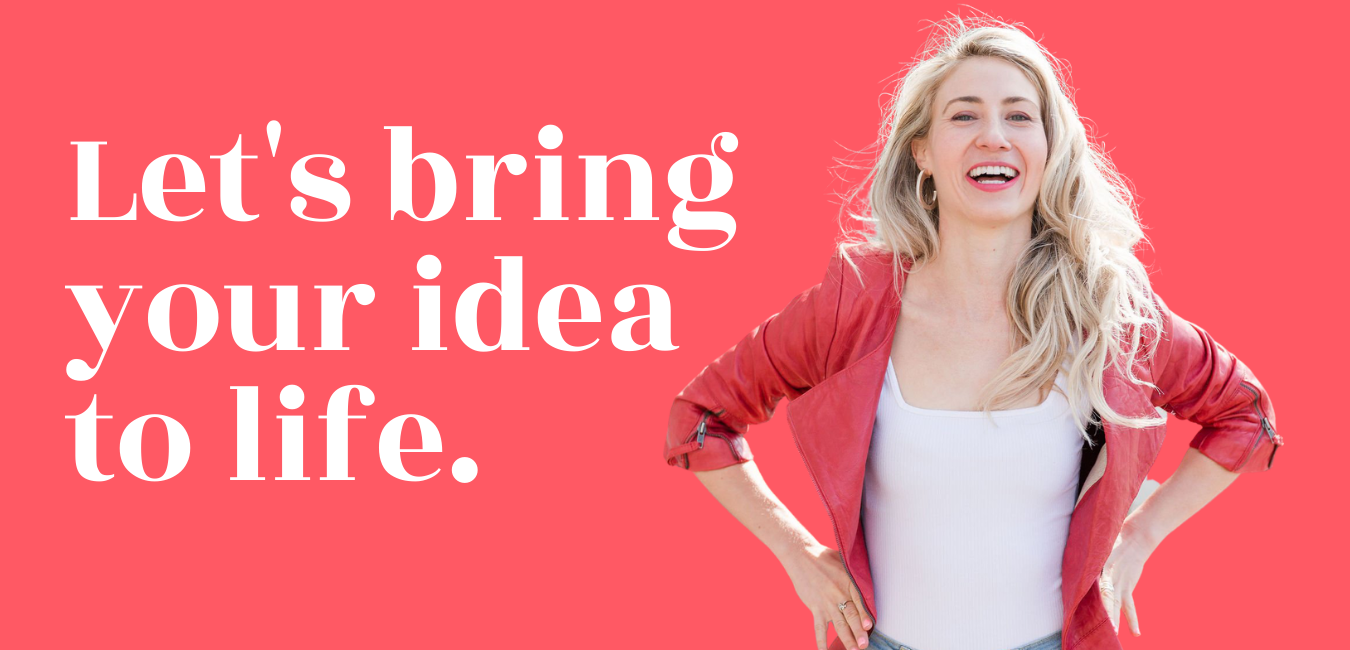 let's bring your idea to life - Brielle Friedman, coach